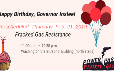 Feb 21: Olympia Rally & Fracked Gas Resistance