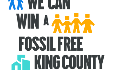 Tell King County: Ban New Fossil Fuel Infrastructure Now!
